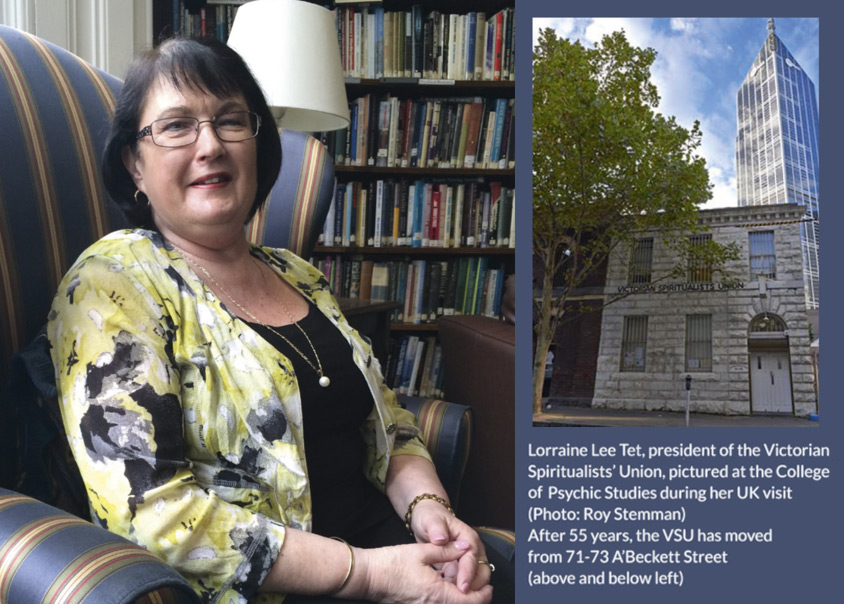 Lorraine Lee Tet, president of the Victorian Spiritualists' Union, pictured at the College of Psychic Studies during her UK visit (Photo: Roy Stemman)  After 55 years, the VSU has moved from 71-73 A'Beckett Street