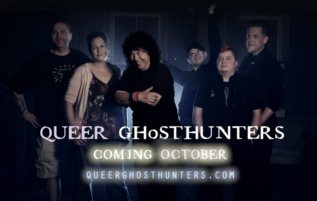 Queer Ghosthunters coming October – queerghosthunters.com