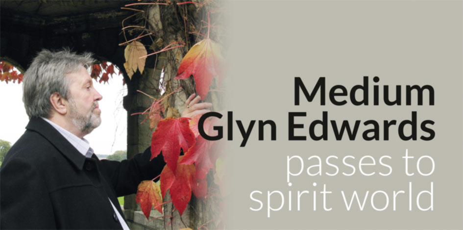 Medium Glyn Edwards passes to spirit world