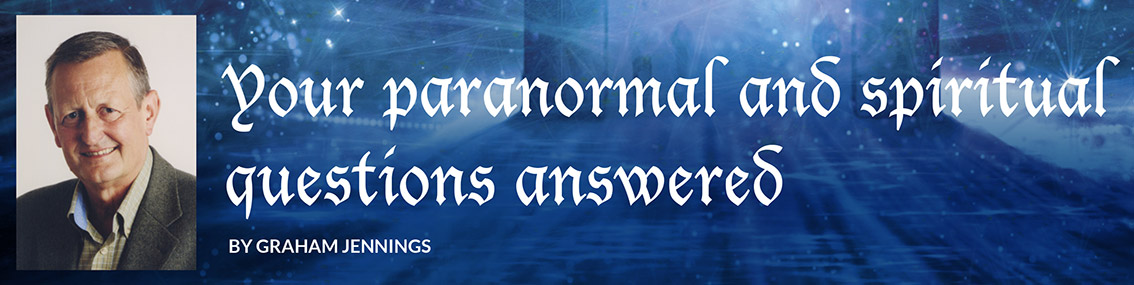 Your paranormal and spiritual questions answered    By Graham Jennings